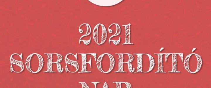 ILYEN VOLT az Online Sorsfordító Nap 2021